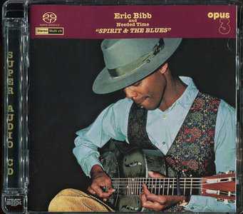 Eric Bibb & Needed Time - Spirit And The Blues (1999) [Reissue 2002] MCH PS3 ISO + Hi-Res FLAC