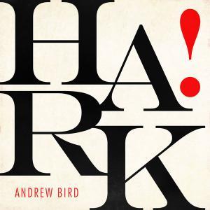 Andrew Bird - HARK! EP (2019) [Official Digital Download 24/96]