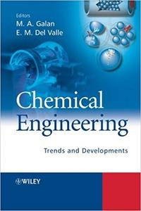 Chemical Engineering: Trends and Developments