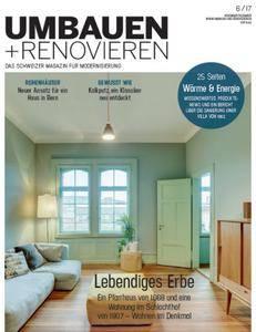 Umbauen und Renovieren No 06 – November Dezember 2017