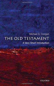 The Old Testament : a very short introduction (Repost)