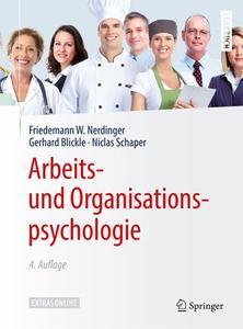 Arbeits- und Organisationspsychologie, 4. Auflage