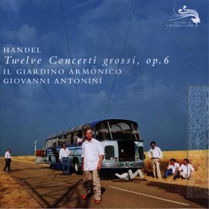 Giovanni Antonini, Il Giardino Armonico - Handel: Twelve Concerti Grossi, op. 6 (2009)