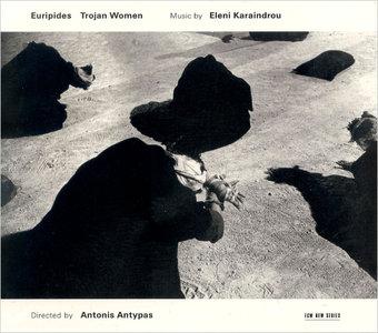 Eleni Karaindrou - Trojan Women (2001) [Re-Up]