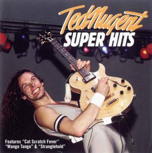 Ted Nugent - Super Hits