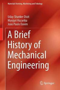 A Brief History of Mechanical Engineering [Repost]
