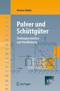 Pulver und Schüttgüter: Fließeigenschaften und Handhabung