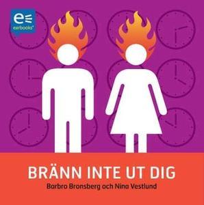 «Bränn inte ut dig» by Barbro Bronsberg