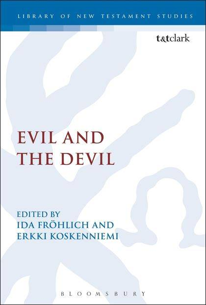 Evil and the Devil (Library of New Testament Studies)