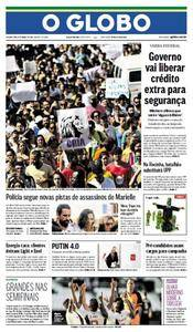 O Globo - 19 Março 2018 - Segunda
