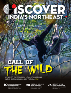 Discover India's Northeast - March/April 2019