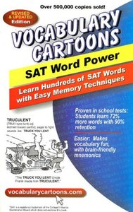 Vocabulary Cartoons, SAT Word Power: Learn Hundreds of SAT Words Fast with Easy Memory Techniques (repost)