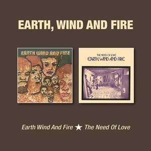 Earth, Wind & Fire - Earth Wind And Fire / The Need Of Love (Digitally Remastered) (2018)