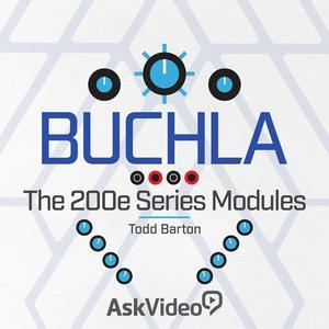 Buchla 101: The 200e Series Modules
