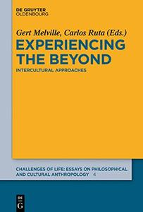 Experiencing the Beyond: Intercultural Approaches