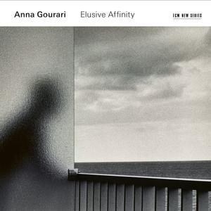 Anna Gourari - Elusive Affinity (2019)