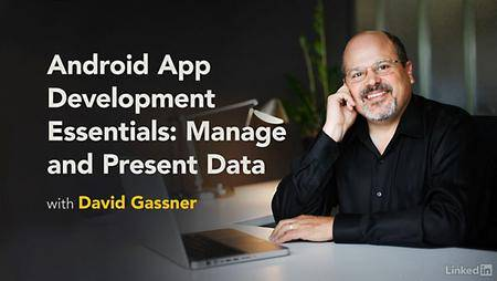 Lynda - Android App Development Essentials: Local Data Storage