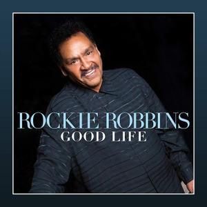 Rockie Robbins - Good Life (2019)