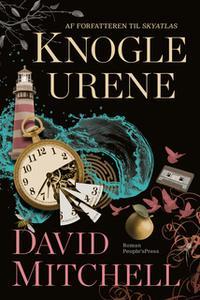 «Knogleurene» by David Mitchell