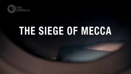 PBS - The Siege of Mecca (2019)