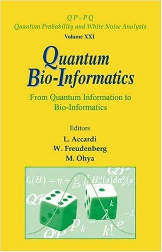 Quantum Bio-Informatics: From Quantum Information to Bio-informatics (Repost)