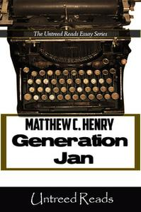 «Generation Jan: The X'ers as Middle Children» by Matthew C. Henry