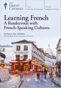 TTC Video - Learning French: A Rendezvous with French-Speaking Cultures [Reduced]
