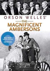 The Magnificent Ambersons (1942) [Criterion, REMASTERED]