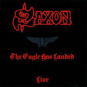 Saxon - The Eagle Has Landed - Live (1982)