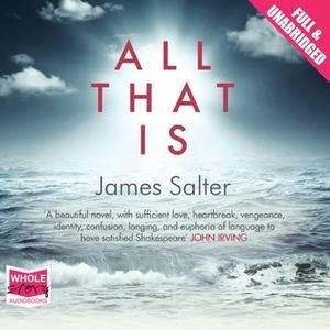«All That Is» by James Salter
