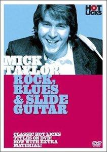 Hot Licks - Mick Taylor - Rock, Blues & Slide Guitar