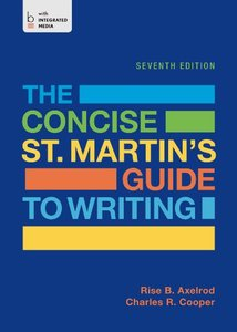 The Concise St. Martin's Guide to Writing, 7th edition