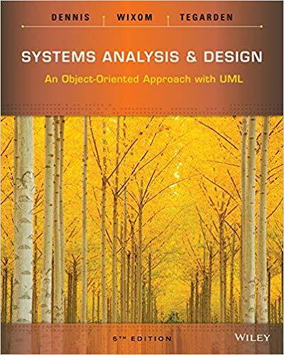 Systems Analysis and Design: An Object-Oriented Approach with UML [Repost]