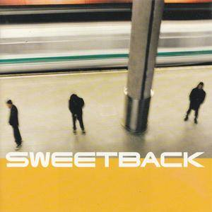 Sweetback - s/t (1996) {Epic}