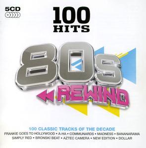 100 Hits 80s Rewind (2011) [5CD Set]