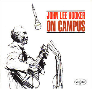 John Lee Hooker - On Campus (1964) Reissue 2000 [Re-Up]