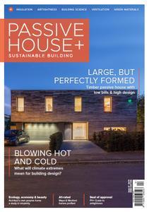 Passive House+ - Issue 27 2018 (Irish Edition)