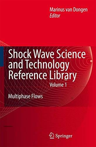 Shock Wave Science and Technology Reference Library, Vol. 1: Multiphase Flows I(Repost)