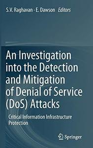 An Investigation into the Detection and Mitigation of Denial of Service (DoS) Attacks: Critical Information Infrastructure Prot