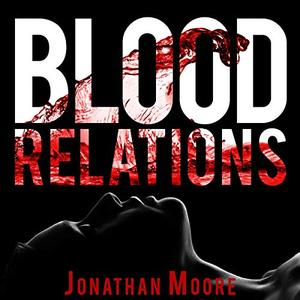 Blood Relations [Audiobook]