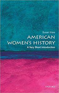 American Women's History: A Very Short Introduction (Repost)
