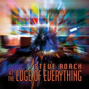 Steve Roach - At The Edge Of Everything (2013)