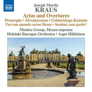 Monica Groop, Aapo Hakkinen, Helsinki Baroque Orchestra - Kraus: Arias and Overtures (2014)
