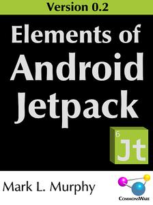 Elements of Android Jetpack (Version 0.2)