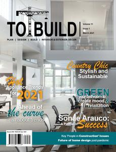 To Build - March-June 2021