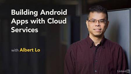 Lynda - Building Android Apps with Cloud Services