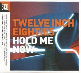 Various Artists - Twelve Inch Eighties: Hold Me Now (2017) {3CD Demon Music-Crimson TWIN80008}