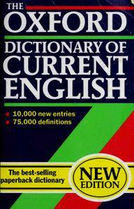 The Oxford Dictionary of Current English (2nd Edition)