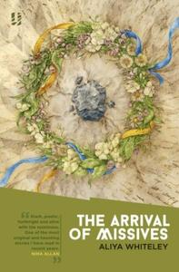 «The Arrival of Missives» by Aliya Whiteley