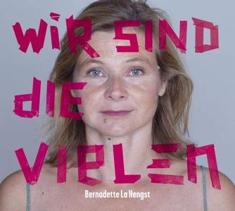 Bernadette La Hengst - Wir sind die Vielen (2019)